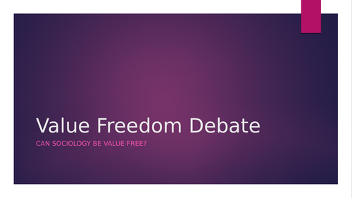 Sociology: social policy, value freedom debate, sociology as a science