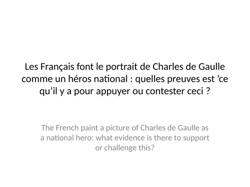 AQA A Level French Model IRP Exemple: Charles de Gaulle