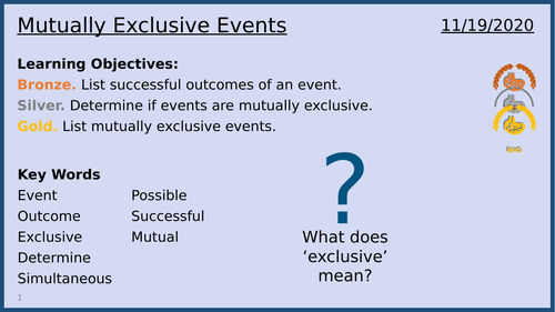 Mutually Exclusive Events: Lesson 3/13