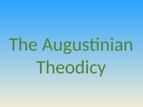 The Augustinian Theodicy