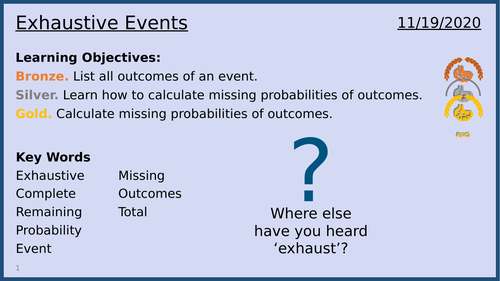 Exhaustive Events: Lesson 4/13