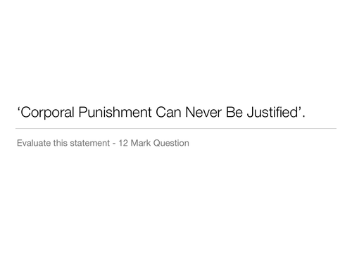 Is Corporal Punishment Justified? - GCSE RE
