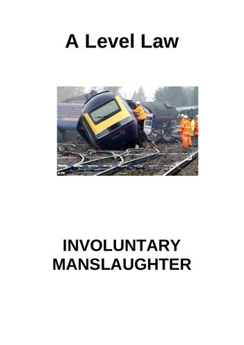 Involuntary Manslaughter - full topic booklet