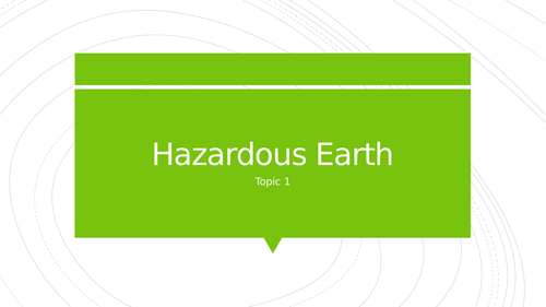 Hazardous Earth - Topic 1