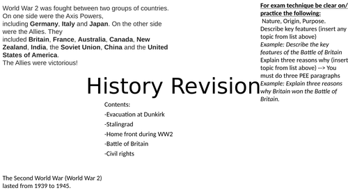 History Revision:inc.Evacuation at Dunkirk,Stalingrad,Home front during  WW2, Battle of Britain...