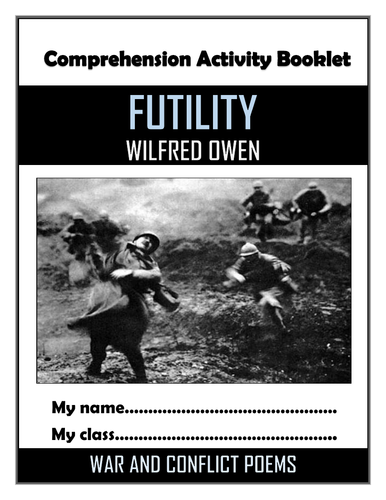 Futility - Wilfred Owen - Comprehension Activities Booklet!