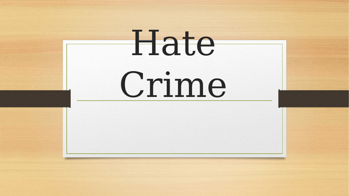 Hate Crime Presentation