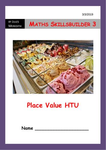 Maths Skillsbuilder 3 - Ice Cream - Place value HTU