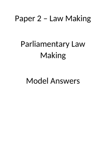 Parliamentary law making - model answers