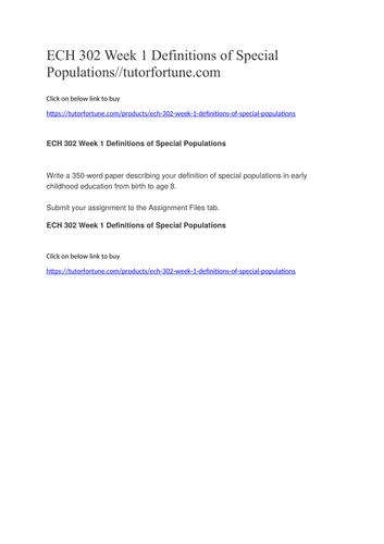ECH 302 Week 1 Definitions of Special Populations//tutorfortune.com