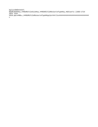 Basic chronological presentation of the Stuarts