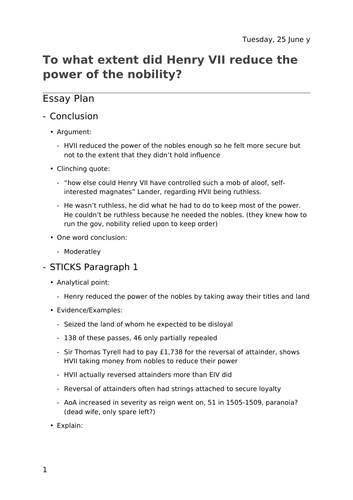 To what extent did Henry VII reduce the power of the nobility? Essay plan