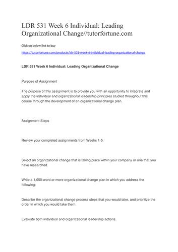 LDR 531 Week 6 Individual: Leading Organizational Change//tutorfortune.com