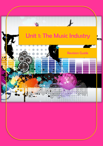 Unit 1: The Music Industry Revision Guide and Workbook