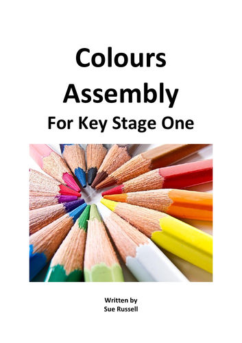 Colours Assembly or Class Play for Key Stage I