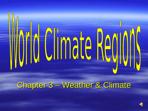 This resource explains World Climate and some natural disasters associated with some climates