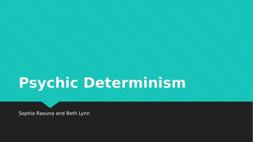 Psychic Determinism AQA Psychology