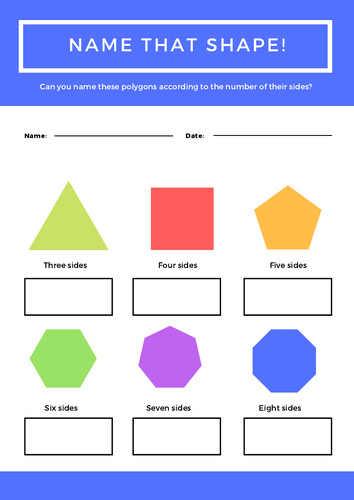 Name the basic 2D shapes  Contains triangle, square, pentagon