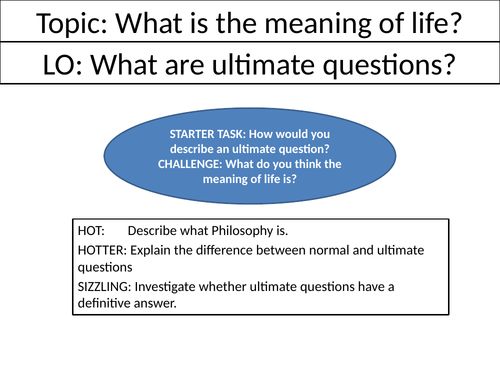 What is the meaning of life? - KS3 Philosophy Complete Scheme of Work