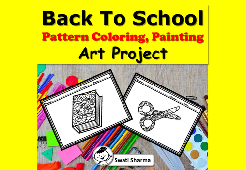 Back to School, Pattern Coloring, Painting Art Project