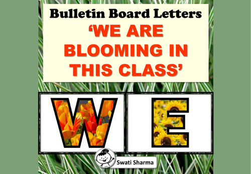 Back to School, Spring, Bulletin Board Letters 'WE ARE BLOOMING IN THIS CLASS'