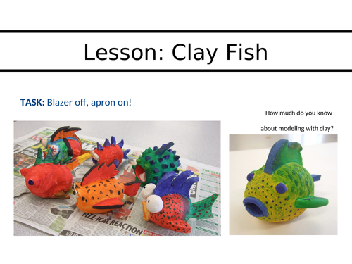KS3 Clay Fish Project PowerPoint