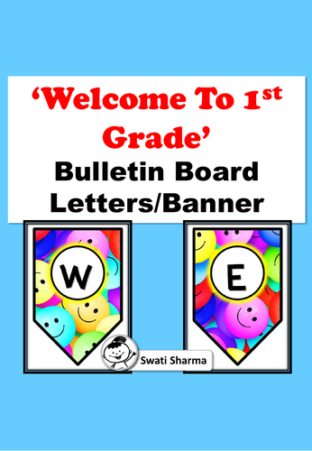 Welcome to 1st Grade, Bulletin Board Letters/Banner