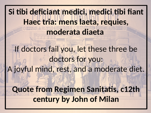 Quotes from key people - Medicine Through Time
