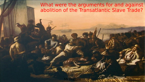 Card Sort: Abolitionists V Supporters of the Slave Trade 1787- 1807