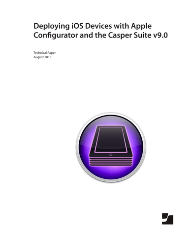 Deploying iOS Devices with Apple Configurator and the Casper Suite v9