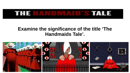 The Handmaids Tale insight through title.