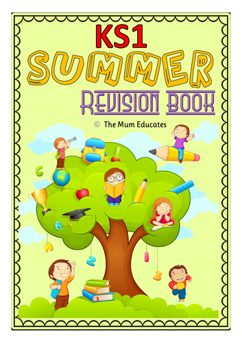 Summer Revision Book - Homework - 55 pg