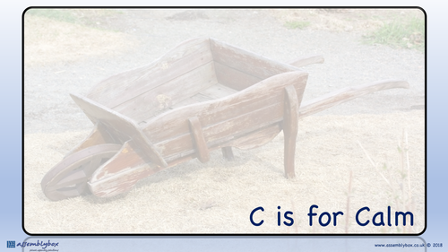 C is for Calm - Whole School Assembly