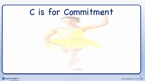 C is for Commitment - Whole School Assembly