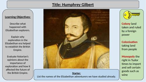 4. Humphrey Gilbert -OCR GCE J411 9-1 The Elizabethans 1580-1603 Section 5