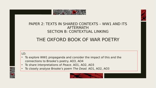 A Level English Literature - Oxford Book of War Poetry: Rupert Brooke