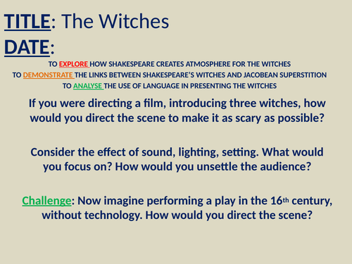 Macbeth Act 1 - The Witches KS4 (Act 1 Scene 1 & Act 1 Scene 3)