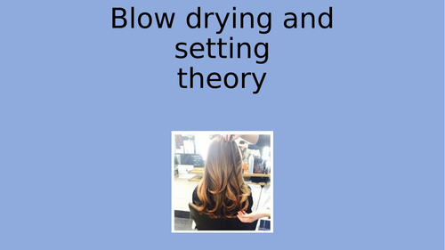 Blow drying/setting theory