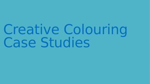 Colouring case studies