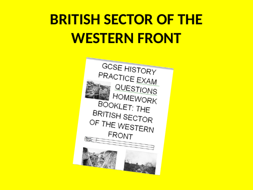 British Sector of the Western Front GCSE History Practice Exam Questions and IACT