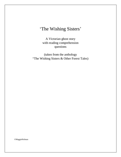 The Wishing Sisters: A Victorian Ghost Story & Reading Comprehension