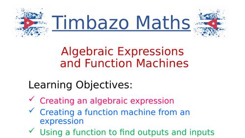 Algebraic expressions Function machines