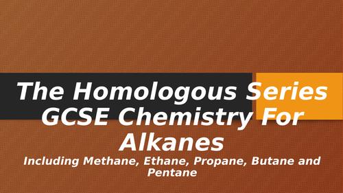 The Homologous Series GCSE Chemistry For Alkanes