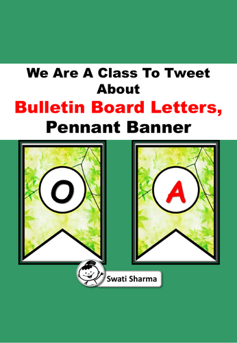 'We Are A Class To Tweet About', Leaves, Bulletin Board Letters, Pennant Banner