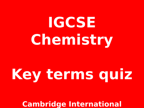 CIE IGCSE Chemistry 0620  Key Terms - Paper 4 Theory (Extended)  revision