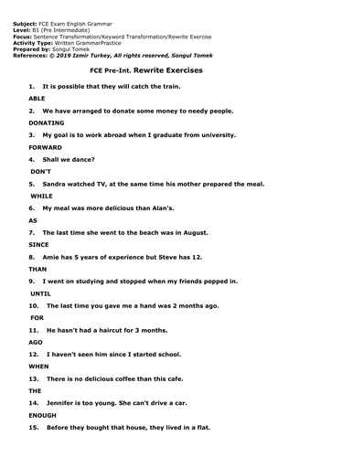 FCE Sentence Transformation Exercises- All  B1 Grammar Points- Pre Intermediate Grammar Review