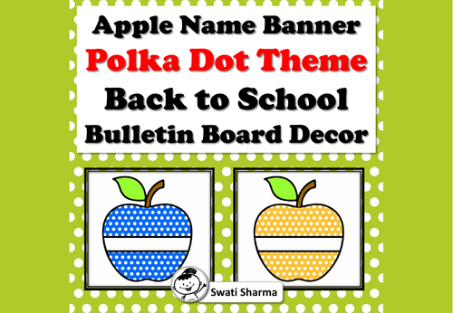 Apple Name Banner, Polka Dot Theme, Back to School, Bulletin Board Decor