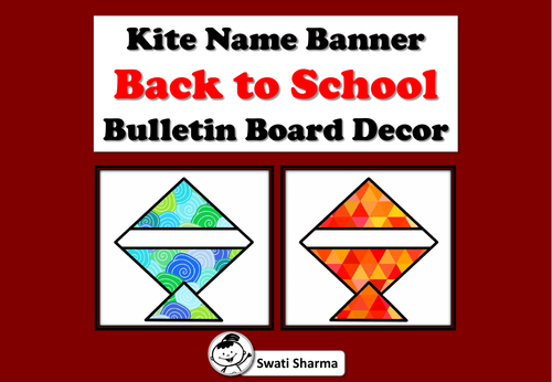 Kite Name Banner, Back to School, Bulletin Board, Door Decor