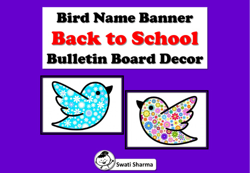Spring Bird Name Banner, Back to School, Bulletin Board, Door Decor