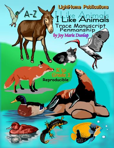 """""""I Like Animals"""" Trace Print Penmanship A-Z"""